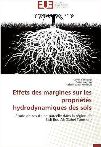 Lire Effets des margines sur les propriétés hydrodynamiques des sols: Etude de cas d'une parcelle  dans la région de Sidi Bou Ali (Sahel Tunisien) pdf
