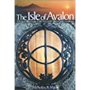 The Isle of Avalon Sacred Mysteries of Arthur and Glastonbury