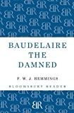 Baudelaire the Damned, F. W. J. Hemmings, 1448205158