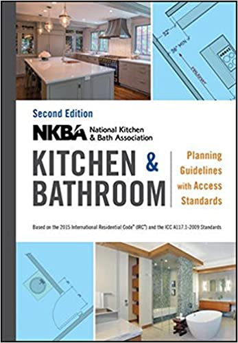 NKBA Kitchen and Bathroom Planning Guidelines with Access Standards