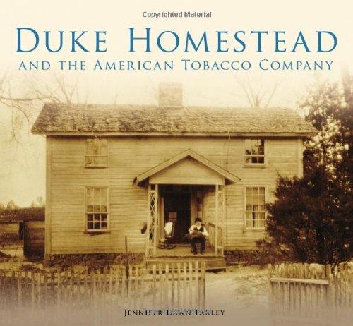 Duke Homestead and the American Tobacco Company (No Series)
