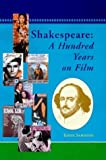 img - for Shakespeare: A Hundred Years on Film by Eddie Sammons (2000-05-01) book / textbook / text book