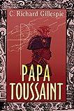 Papa Toussaint, C. Richard Gillespie, 1583481249