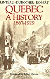 img - for Quebec: A History 1867-1929 book / textbook / text book