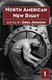 North American New Right, vol. 1