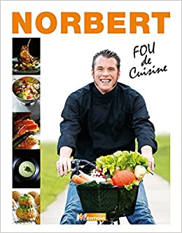 Amazon.fr , Top Chef , Norbert Tarayre , Fou de cuisine , Norbert Tarayre,  Patrick Rougereau, Laurent Baffie , Livres
