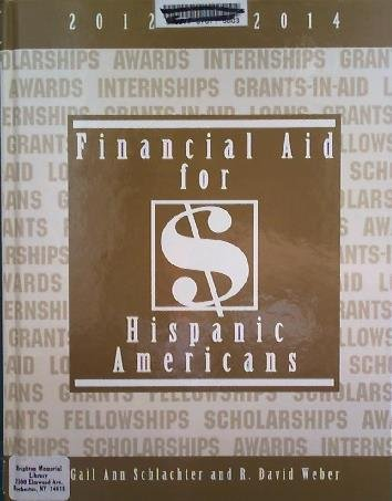 Financial Aid for Hispanic Americans 2012-2014