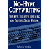 No-Hype Copywriting: The Keys to Lively, Appealing and Truthful Sales Writing