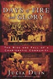 Days of Fire and Glory, Julia Duin, 0979027977