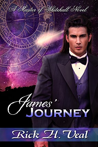 James' Journey: The Interlude (The Master of Whitehall Book 5) by [Veal, RIck H.]