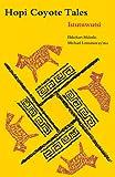 Hopi Coyote Tales: Istutuwutsi (American Tribal Religions)