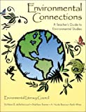 Enironmental Connections : Environmental Studies, deBettencourt, Kathleen Bajorek, 0787271055