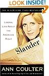 Slander: Liberal Lies About the Ameri...