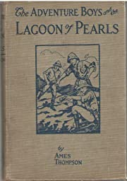 The adventure boys and the lagoon of pearls…
