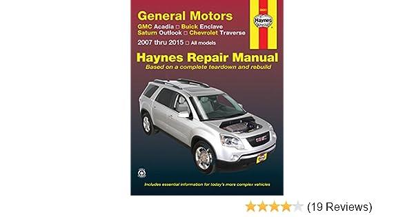 gmc acadia buick enclave saturn outlook chevrolet traverse 2007 rh amazon com Haynes Repair Manual Online View chilton auto repair manual-gmc sierra