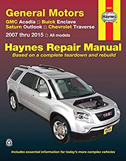 gmc acadia buick enclave saturn outlook chevrolet traverse 2007 rh amazon com 2007 gmc acadia repair manual pdf free gmc acadia 2007 to 2012 service workshop repair manual