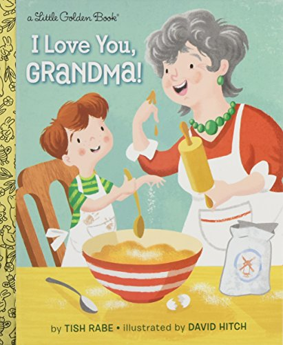 I Love You, Grandma! (Little Golden Book) [Tish Rabe] (Tapa Dura)