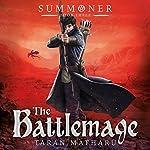 The Battlemage: Summoner, Book 3 | Taran Matharu