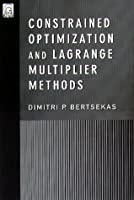Constrained Optimization and Lagrange Multiplier Methods Front Cover