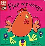 Flap My Wings, Richard J. Powell, 1589256905