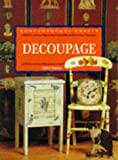 img - for Decoupage (Contemporary Crafts) book / textbook / text book