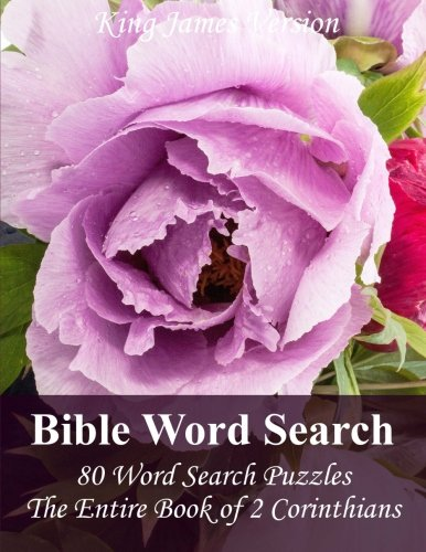 King James Bible Word Search (2 Corinthians): 80 Word Search Puzzles with the Entire Book of 2 Corinthians in Jumbo Print