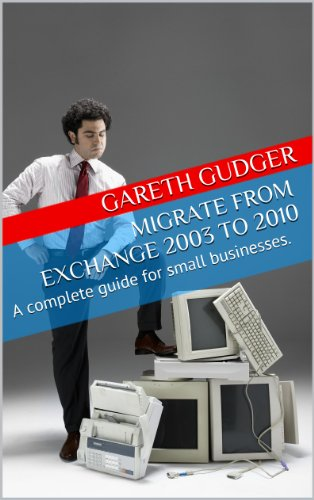 Exchange server 2003 to 2010 migration guide.