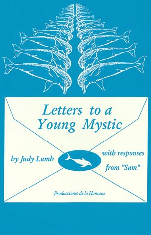 Letters to a Young Mystic Judy R. Lumb