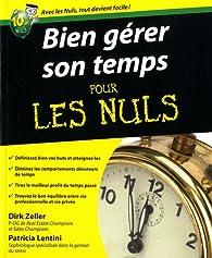 Bien gérer son temps les nuls par Dirk Zeller