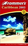 Frommer's Caribbean 2003, Darwin Porter and Danforth Prince, 0764566520