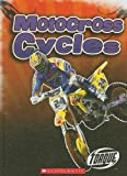 Motorcross Cycles (Torque: Cool Rides)