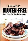 Easy Gluten-Free Slow Cooker Recipes, Georgia Lee, 1491083735