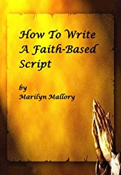 How To Write a Faith-Based Script