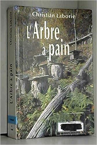 Amazon Fr L Arbre A Pain Christian Laborie Livres