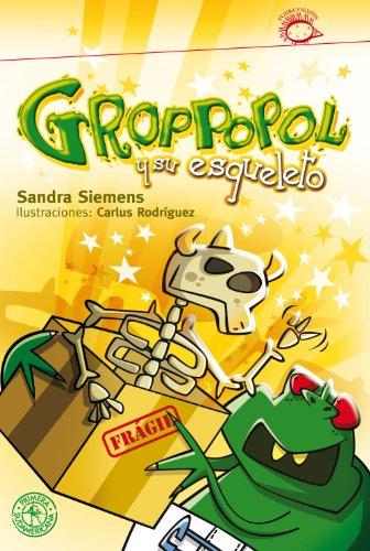 Groppopol y su esqueleto de Sandra Siemens