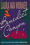 Benedict Canyon, Laura Van Wormer, 0517584026