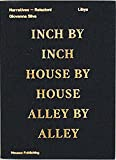 Giovanna Silva: Libya: Inch by Inch, House by House, Alley by Alley