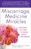 Miscarriage, Medicine and Miracles, Bruce Young and Amy Zavatto, 0553384856