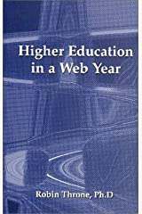 Higher Education in a Web Year Paperback