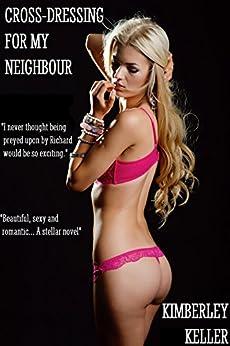 Cross Dressing My Neighbour Kimberley Keller ebook product image