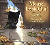 Mouse, Look Out!, Judy Waite, 0525420312