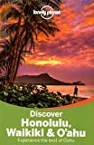 Lonely Planet Discover Honolulu, Waikiki & Oahu (Travel Guide)