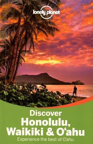 Lonely Planet Discover Honolulu, Waikiki & Oahu (Travel