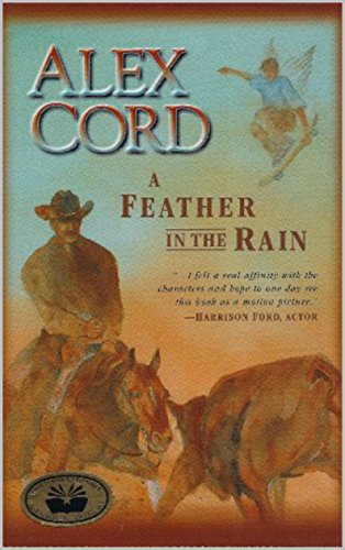 A Feather in the Rain: A Texan Western by [Cord, Alex]