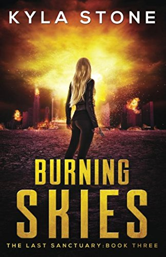 Burning Skies: The Last Sanctuary Book Three ebook