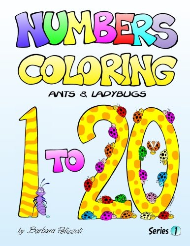 Numbers Coloring Ants and Ladybugs: Series 1 (Volume 1) PDF