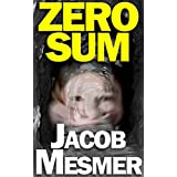 Zero Sum: Everything Costs Something