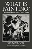 "What Is Painting? ""Winslow Homer"" and Other Essays, Kenyon Cox, 0393305457"