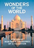 img - for Wonders of the World: 100 Great Man-Made Treasures of Civilization book / textbook / text book