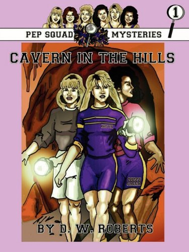 Download Pep Squad Mysteries Book 1: Cavern in the Hills pdf epub